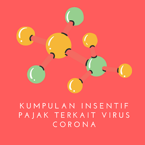 RESUME INSENTIF PAJAK TERKAIT VIRUS CORONA