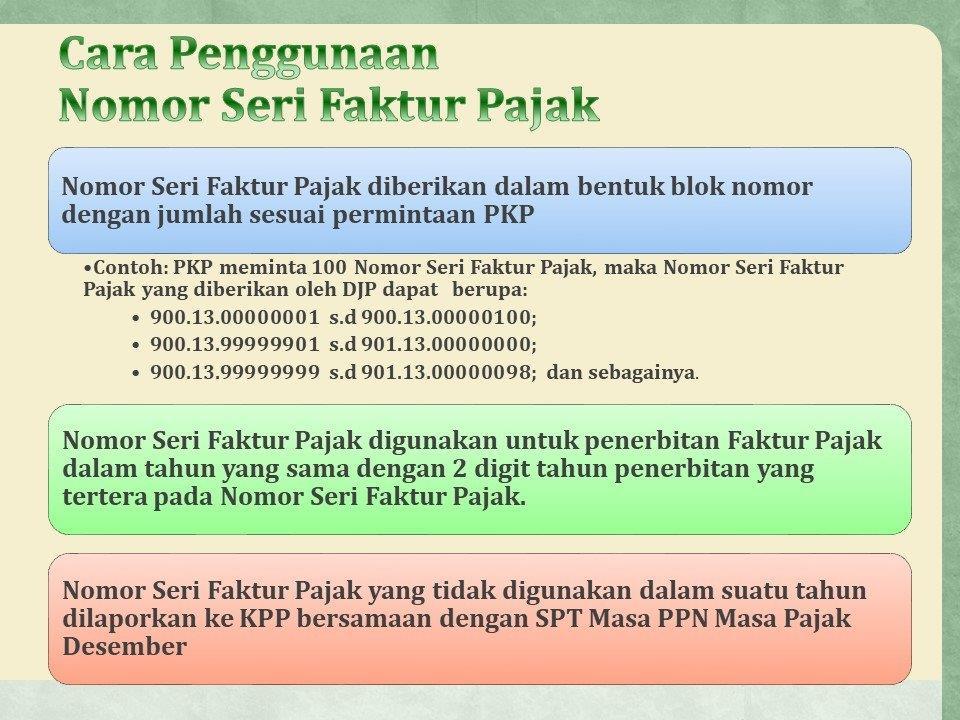Cara penggunaan Nomor Seri Faktur Pajak